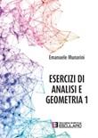 Esercizi di analisi e geometria 1 Libro di  Emanuele Munarini