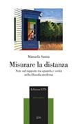Misurare la distanza. Note sul rapporto tra sguardo e verità nella filosofia moderna Libro di  Manuela Sanna