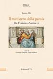Il ministero della parola. Da Foscolo a Santucci Libro di  Enrico Elli