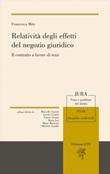 Relatività degli effetti del negozio giuridico. Il contratto a favore di terzi Libro di  Francesca Mite