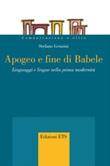 Apogeo e fine di Babele. Linguaggi e lingue nella prima modernità Ebook di  Stefano Gensini