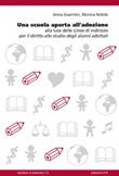 Una scuola aperta all'adozione. Alla luce delle linee di indirizzo per il diritto allo studio degli alunni adottati Ebook di  Anna Guerrieri, Monica Nobile
