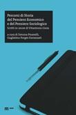 Percorsi di storia del pensiero economico e del pensiero sociologico. Scritti in onore di Vitantonio Gioia Libro di
