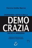 Dizionario critico della democrazia antica e moderna. Nuova ediz.. Vol. 2: Libro di  Patricio Emilio Marcos