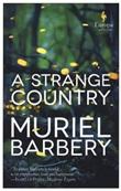 A strange country Libro di  Muriel Barbery