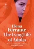 The lying life of adults Libro di  Elena Ferrante