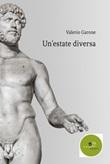 Un' estate diversa Ebook di  Valerio Garone, Valerio Garone