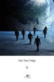 8 Ebook di  Vito «Vivo» Volpe, Vito «Vivo» Volpe
