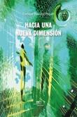 Hacia una nueva dimensión Ebook di  Enrique Yzarduy Piquer, Enrique Yzarduy Piquer