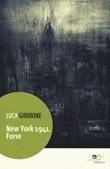 New York 1941. Forse Libro di  Luca Giribone