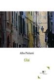 Cilai Ebook di  Alba Piolanti, Alba Piolanti