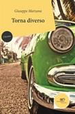 Torna diverso Ebook di  Giuseppe Marzana, Giuseppe Marzana