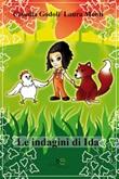 Le indagini di Ida Ebook di  Claudia Godoli, Claudia Godoli, Laura Monti, Laura Monti
