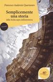 Semplicemente una storia dalla Sicilia aspra dell'entroterra Libro di  Francesco Audenzio Quartararo