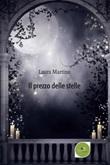 Il prezzo delle stelle Ebook di  Laura Martino, Laura Martino