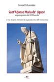 Sant'Alfonso Maria de' Liguori Ebook di  Ivana Di Lorenzo, Ivana Di Lorenzo