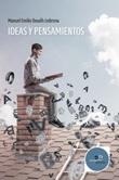 Ideas y pensamientos Ebook di  Manuel Emilio Duvalls Ledesma, Manuel Emilio Duvalls Ledesma