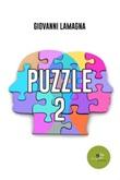 Puzzle. Vol. 2: Libro di  Giovanni Lamagna