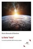 La storia «muta» Ebook di  Mario Moncada di Monforte, Mario Moncada di Monforte