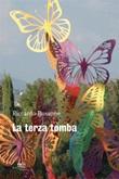 La terza tomba Ebook di  Riccardo Bussone, Riccardo Bussone