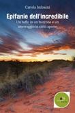 Epifanie dell'incredibile Ebook di  Carola Infosini, Carola Infosini
