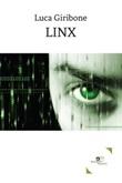Linx Ebook di  Luca Giribone, Luca Giribone