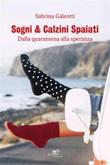 Sogni & calzini spaiati Ebook di  Sabrina Galeotti, Sabrina Galeotti