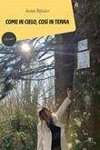 Come in cielo, così in terra Ebook di  Anna Bifulco, Anna Bifulco