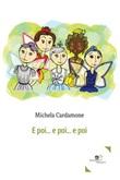 E poi... E poi... E poi Ebook di  Michela Cardamone, Michela Cardamone