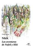 N&K. Las aventuras de Nefeli y Klió Ebook di  Claudia Teresa Aponte Rodriguez, Claudia Teresa Aponte Rodriguez