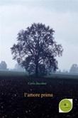 L' amore prima Ebook di  Carlo Zucchini, Carlo Zucchini