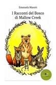 I racconti del bosco di Mallow creek Ebook di  Emanuela Masotti, Emanuela Masotti