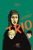 Trio sociale Ebook di  Franco Magnani, Franco Magnani