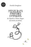 Infanzia di una viaggiatrice compulsiva: da Topolino a Mister Magoo Ebook di  Fiorella Gimigliano, Fiorella Gimigliano