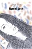 Fiore di loto Ebook di  Daniela Tozzi, Daniela Tozzi