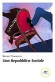 Una Repubblica sociale Ebook di  Bruno Tomasich, Bruno Tomasich