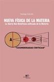 Nueva física de la materia. La teoría neo-ontofísica unificada de la materia Ebook di  Santiago Salcedo, Santiago Salcedo