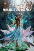Mirabelle und die Feen Ebook di  Maria-Christin Kambouris, Maria-Christin Kambouris