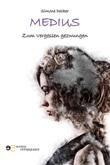 Medius. Zum Vergessen gezwungen Ebook di  Simone Decker, Simone Decker