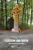 Flüstern und rufen gebete auf dem weg des lebens Ebook di  Wolfgang Raupp, Wolfgang Raupp