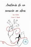 Anatomía de un corazón en obras Ebook di  Sara Archilla, Sara Archilla, María R. Fajardo, María R. Fajardo