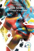 Dire Straits. An anthology of pure poems Ebook di  Skosana Indo, Skosana Indo