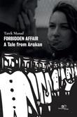 Forbidden affair. A Tale from Arakan Ebook di  Tarek Masud, Tarek Masud