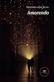 Amorendo Ebook di  Massimiliano Blasi, Massimiliano Blasi