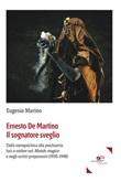 Ernesto De Martino il sognatore sveglio Ebook di  Eugenia Marino, Eugenia Marino
