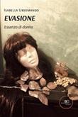 Evasione Ebook di  Isabella Ursomando, Isabella Ursomando