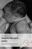 Stasera non esco... nasco Ebook di  Silvia Vita, Silvia Vita