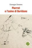 Pierrot e l'asino di Buridano Ebook di  Giuseppe Donateo, Giuseppe Donateo