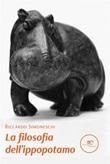 La filosofia dell'ippopotamo Ebook di  Riccardo Simoneschi, Riccardo Simoneschi