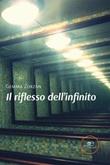 Il riflesso dell'infinito Libro di  Gemma Zorzan